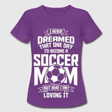 Soccer Mom Fussball Mama - Frauen T-Shirt