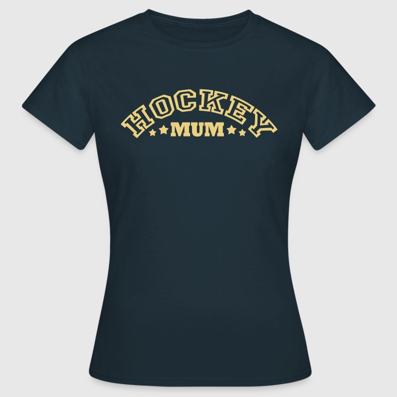Hockey Mum (arched text) - Women's T-Shirt