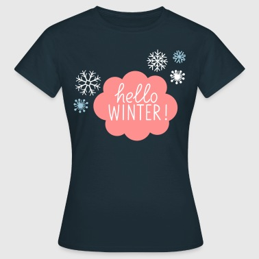 Hello_Winter - Frauen T-Shirt