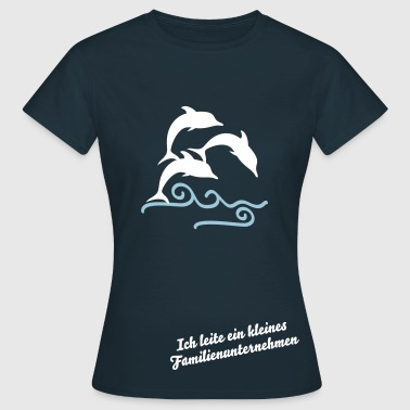 Delphin - Drilling - Frauen T-Shirt