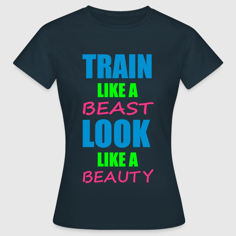 Train Like A Beast - Camiseta mujer