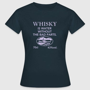 Whisky is water, Label - Frauen T-Shirt