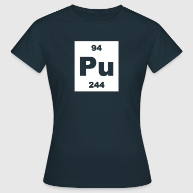 Element 94 - pu (plutonium) - Short-inv - Vrouwen T-shirt