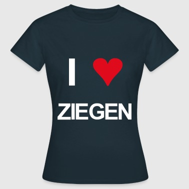 I love ziegen - Frauen T-Shirt