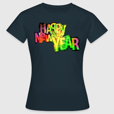 Happy New Year - Frauen T-Shirt