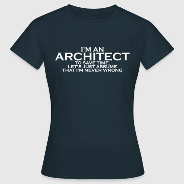 Architect ARCHITECT - Women's T-Shirt