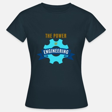 Power Engineer Power of Engineering - Women's T-Shirt