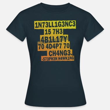 Stem Stephen Hawking - Intelligence  - Women's T-Shirt