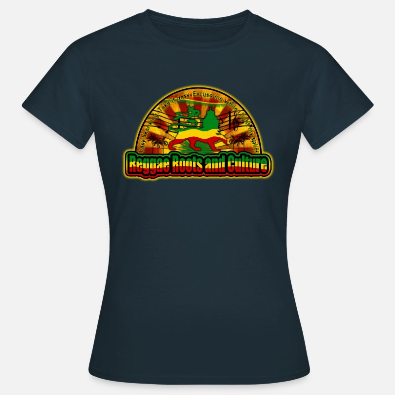 Ragga Dub Roots Dance Hall T-Shirts - reggae roots and culture easy skanking - Women's T-Shirt navy