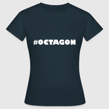#OCTAGON - Frauen T-Shirt