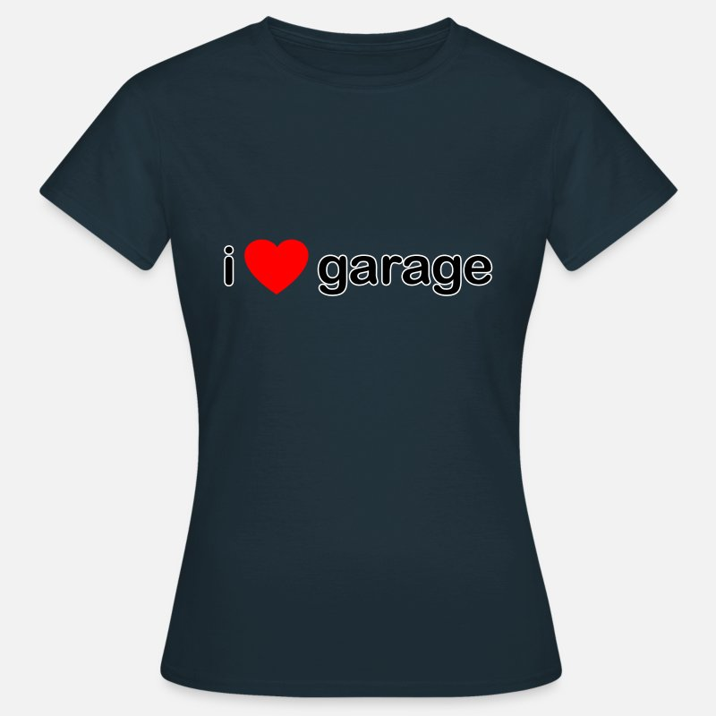 Garage T-Shirts - I Love Garage DJ - Women's T-Shirt navy