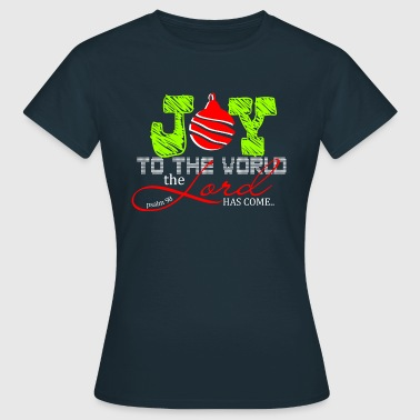 Joy to the World - Women's T-Shirt