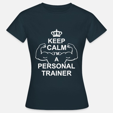 Entrenador Personal keep_calm_i'm_a_personal_trainer_g1 - Camiseta mujer