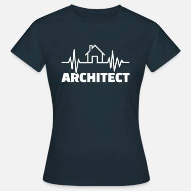 Architekt Architekt - Frauen T-Shirt