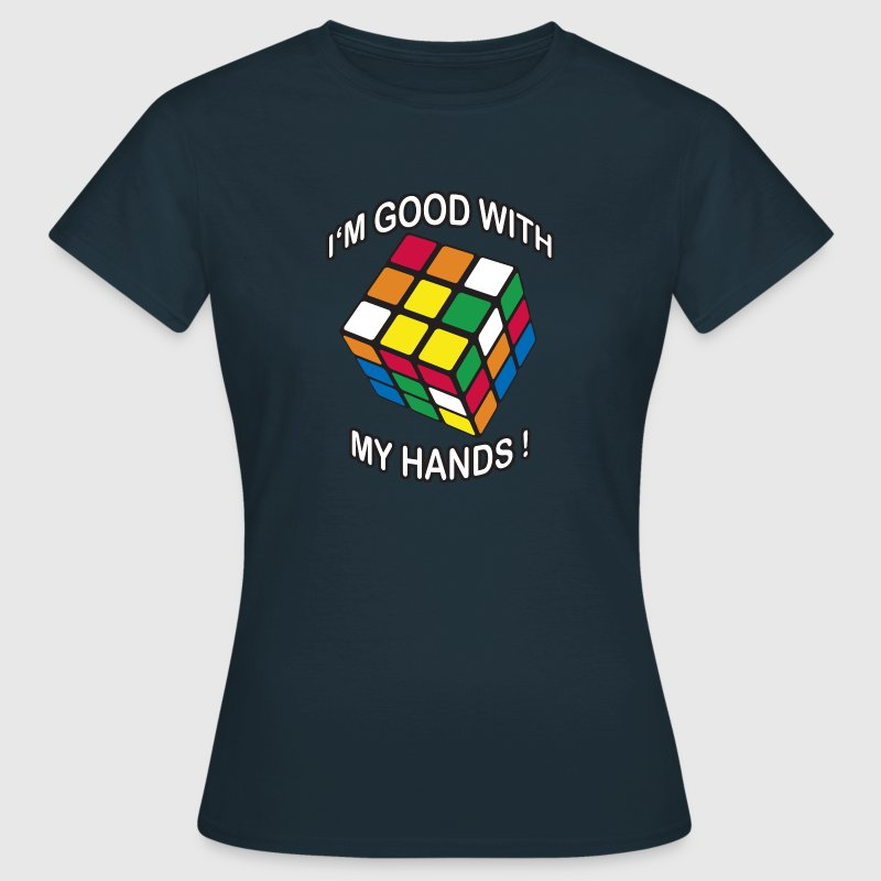 Rubik's Cube Quotes I'm Good With My Hands - Women's T-Shirt