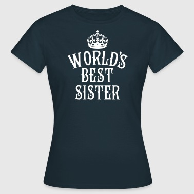 Schwesterherz 23 World's best Sister Crown Queen - Frauen T-Shirt