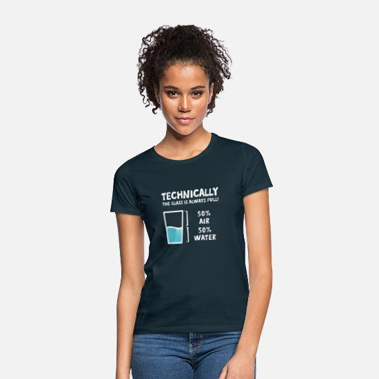 Chemist T-Shirts - The Glass is Always Full - Women's T-Shirt navy