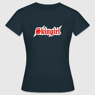 2 colors - Skingirl My Way of Life Skingirls Bootgirls Rudegirls Skinheads Oi! - T-skjorte for kvinner