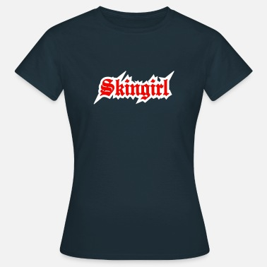 Skingirl 2 colors - Skingirl My Way of Life Skingirls Bootgirls Rudegirls Skinheads Oi! - Dame-T-shirt