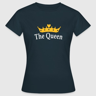 The Queen - Frauen T-Shirt