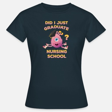 Pre School Graduation Nursing School Graduation Nurse Graduate Funny - Women's T-Shirt