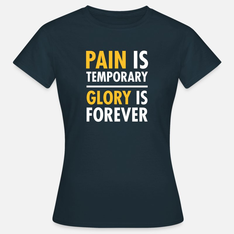 Marathon T-Shirts - Pain Is Temporary - Glory Is Forever - Women's T-Shirt navy