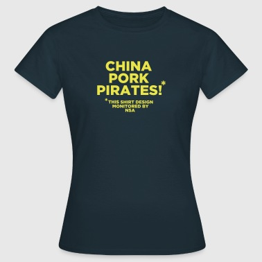 Pork China Pork Pirates - Frauen T-Shirt