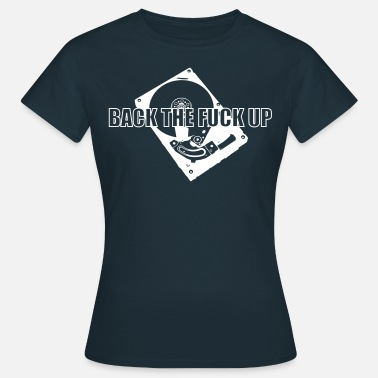Backup - Women's T-Shirt