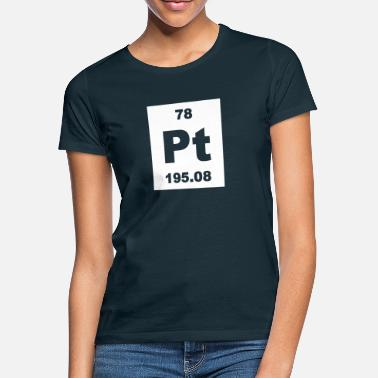 Pt Platinum (Pt) (element 78) - Women's T-Shirt