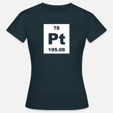 Platinum Platinum (Pt) (element 78) - Women's T-Shirt