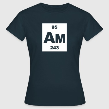 Americium (Am) (element 95) - Women's T-Shirt