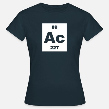 Actinium Actinium (Ac) (element 89) - Women's T-Shirt