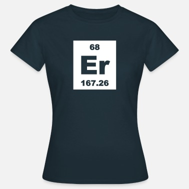 Erbium Erbium (Er) (element 68) - Women's T-Shirt