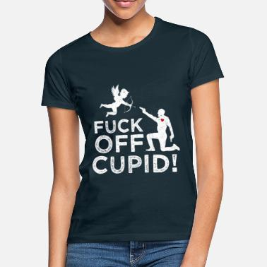 Cupid Fuck off Cupid Amor Listiges Valentinstags Shirt - Frauen T-Shirt