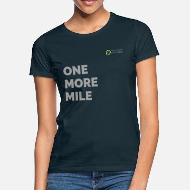 Greyson ONE more mile - Frauen T-Shirt