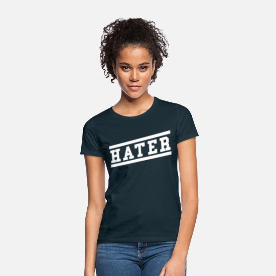 Gift Idea T-Shirts - Hater - Women's T-Shirt navy