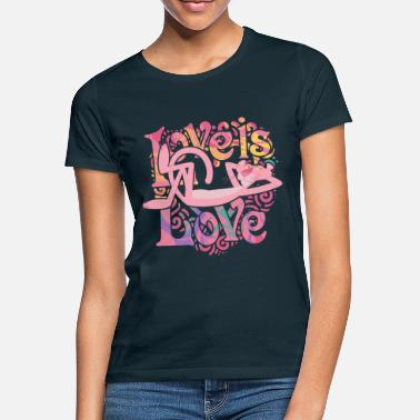 Gay Pride Pink Panther Love is Love - Frauen T-Shirt