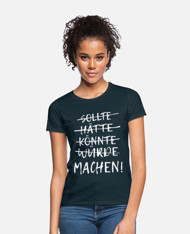 Do It T-Shirts - Einfach machen! - Frauen T-Shirt Navy