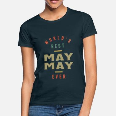 World's Best Maymay Ever - Grandma Mother Gift - Women's T-Shirt