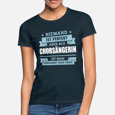 Suchbegriff Lustiger Spruch Chor T Shirts Online Bestellen