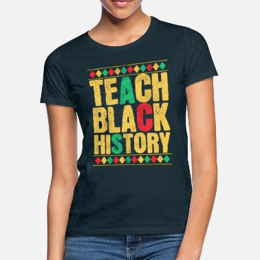 Black History Month Black History Month - Women's T-Shirt