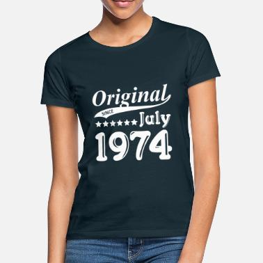 1974 Original Since July 1974 Geschenk - Frauen T-Shirt