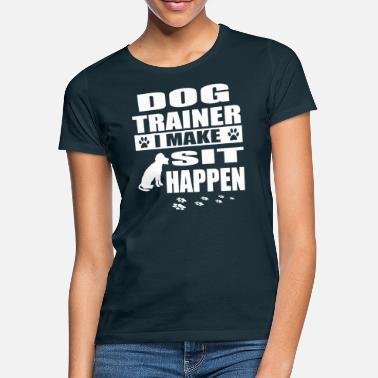 Trainer Funny Dog Trainer Tee Shirt Dog Commands Obedience Tee - Women's T-Shirt