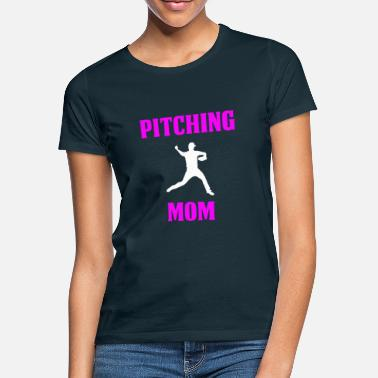 Pitching Pitching Mom Design - Maglietta donna