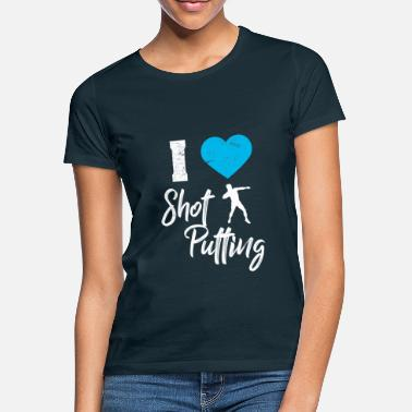 Putting Shot Put Shot Put Put - Women's T-Shirt