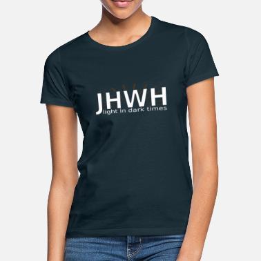 0088e1c1393ad1 Christelijke JHWH-licht in donkere tijden - bijbel christelijk ontwerp -  Vrouwen T-shirt