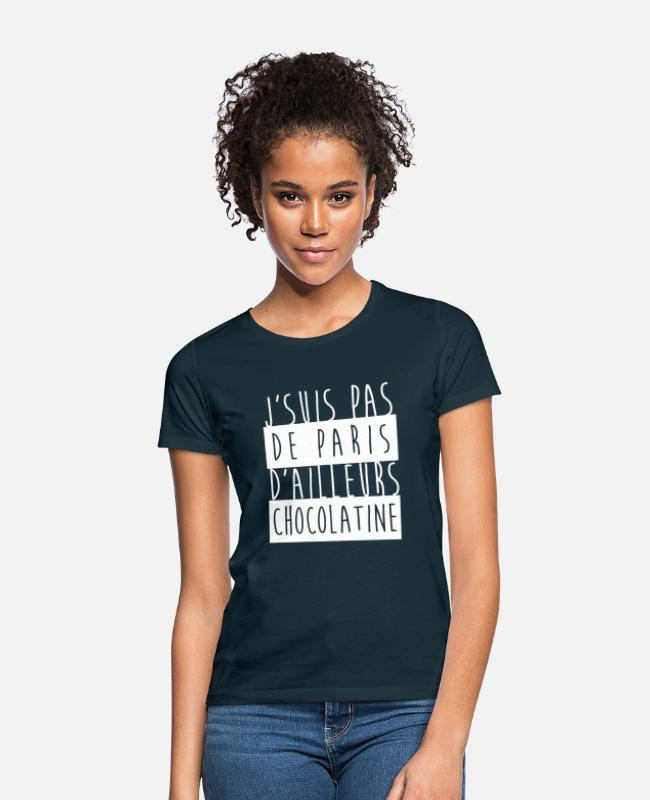 Bordeaux T-Shirts - I'm not betting, besides chocolate - Women's T-Shirt navy
