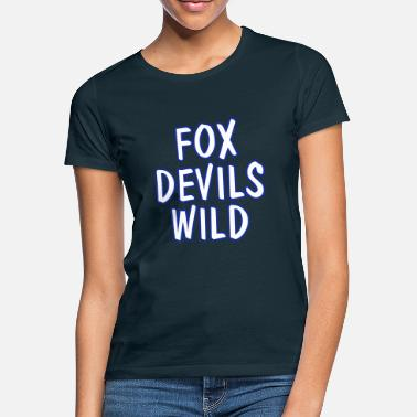 fox devils wild - Women's T-Shirt