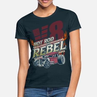 Hot Rod Regalo di Hot Rod Rebel V8 Auto Drag Race - Maglietta donna