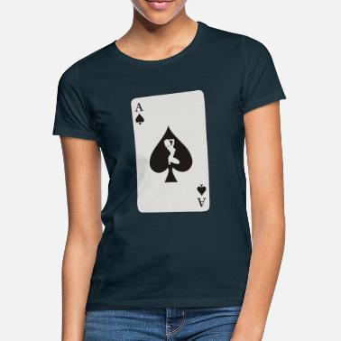 Spades Card Card Ace of Spade with sexy girl - Women's T-Shirt